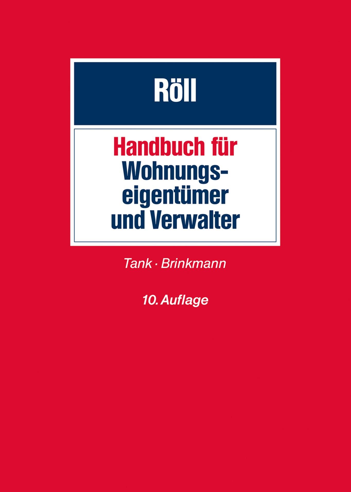 Handbuch für Wohnungseigentümer und Verwalter | Röll | 10., neu bearbeitete Auflage, 2018 | Buch (Cover)