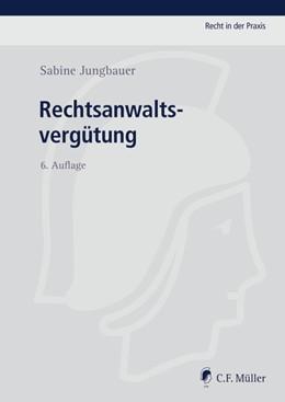 Abbildung von Jungbauer   Rechtsanwaltsvergütung   6. Auflage   2015   beck-shop.de