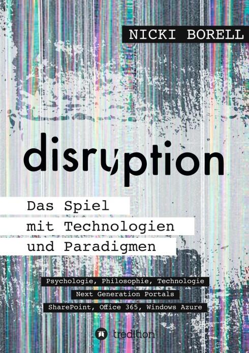 disruption - Das Spiel mit Technologien und Paradigmen   Borell, 2015   Buch (Cover)