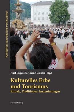 Abbildung von Luger / Wöhler   Kulturelles Erbe und Tourismus   1. Auflage   2015   10   beck-shop.de