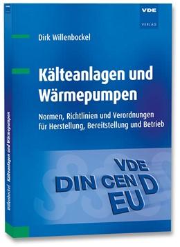Abbildung von Willenbockel | Kälteanlagen und Wärmepumpen | Neuerscheinung | 2018 | Normen, Richtlinien und Verord...