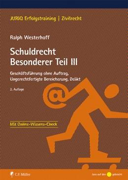 Abbildung von Westerhoff   Schuldrecht Besonderer Teil III   2., völlig neu bearbeitete Auflage   2015   Geschäftsführung ohne Auftrag,...