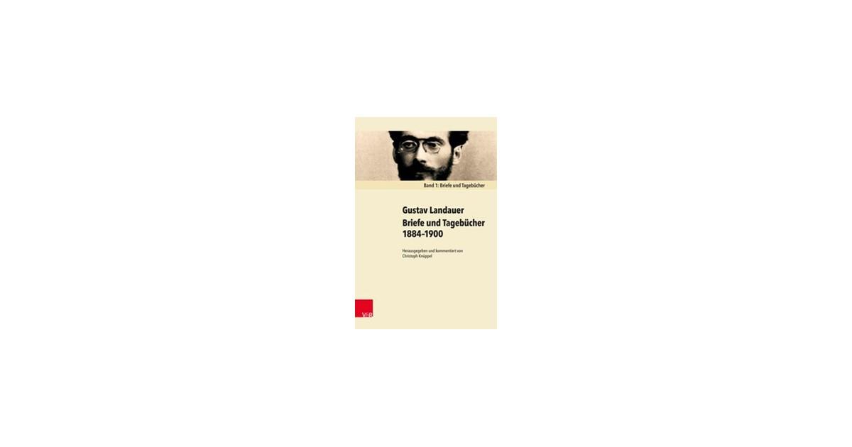 Briefe Und Tagebücher 18841900 Knüppel Landauer 2017 Buch