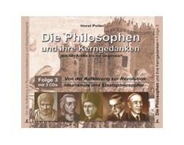 Abbildung von Poller   Die Philosophen und ihre Kerngedanken   Hörbuch   2008   Folge 3: Von der Aufklärung zu...