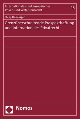 Abbildung von Denninger | Grenzüberschreitende Prospekthaftung und Internationales Privatrecht | 1. Auflage | 2015 | 15 | beck-shop.de