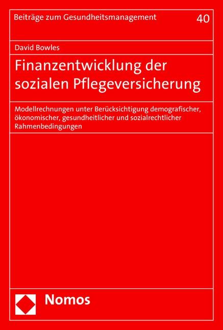 Finanzentwicklung der sozialen Pflegeversicherung | Bowles, 2015 | Buch (Cover)