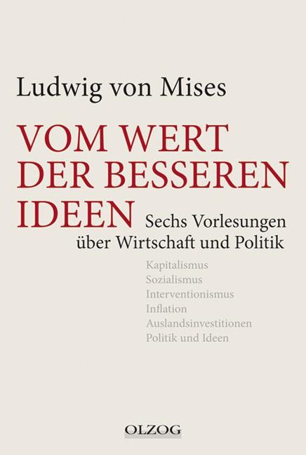 Vom Wert der besseren Ideen | Mises, 2012 | Buch (Cover)