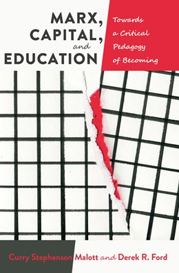 Abbildung von Malott / Ford | Marx, Capital, and Education | 2. Auflage | 2015 | 5 | beck-shop.de