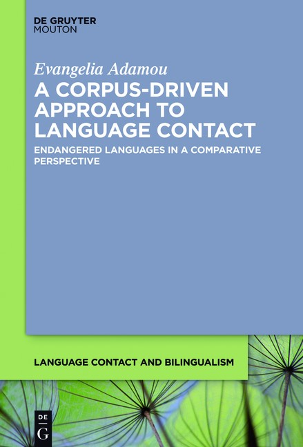 A Corpus-Driven Approach to Language Contact | Adamou, 2016 | Buch (Cover)