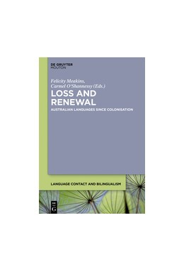 Abbildung von Meakins / O'Shannessy | Loss and Renewal | 2016 | Australian Languages Since Col... | 13