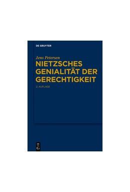 Abbildung von Petersen | Nietzsches Genialität der Gerechtigkeit | 2. Auflage | 2015 | beck-shop.de