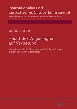 Abbildung von Pöschl   Recht des Angeklagten auf Vertretung   2015   Menschenrechtliche Standards u...   13