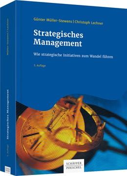 Abbildung von Müller-Stewens / Lechner   Strategisches Management   5. überarbeitete Auflage   2016   Wie strategische Initiativen z...
