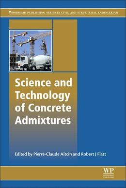 Abbildung von Aïtcin / Flatt | Science and Technology of Concrete Admixtures | 1. Auflage | 2015 | beck-shop.de