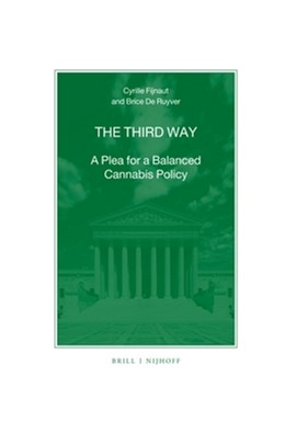 Abbildung von Fijnaut / de Ruyver | The Third Way | 2015 | A Plea for a Balanced Cannabis... | 87