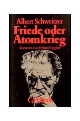 Abbildung von Schweitzer, Albert | Friede oder Atomkrieg | 3. Auflage | 1984 | Vier Schriften | 241