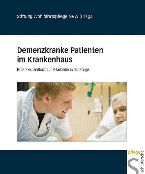 Abbildung von Stiftung Wohlfahrtspflege NRW | Demenzkranke Patienten im Krankenhaus | 2009