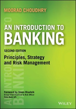 Abbildung von Choudhry | An Introduction to Banking | 2. Auflage | 2018 | Principles, Strategy and Risk ...