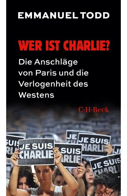 Cover: Emmanuel Todd, Wer ist Charlie?