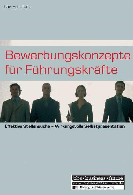 Bewerbungskonzepte für Führungskräfte | List, 2003 | Buch (Cover)