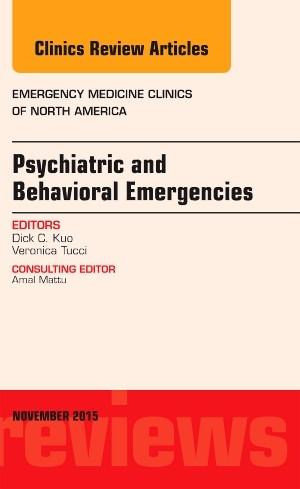 Abbildung von Kuo | Psychiatric and Behavioral Emergencies, An Issue of Emergency Medicine Clinics of North America | 2015
