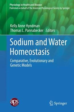 Abbildung von Hyndman / Pannabecker | Sodium and Water Homeostasis | 1. Auflage | 2015 | beck-shop.de