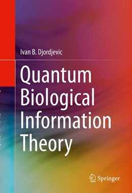 Abbildung von Djordjevic | Quantum Biological Information Theory | 1st ed. 2016 | 2015