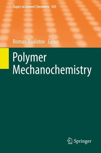 Polymer Mechanochemistry | Boulatov | 1st ed. 2015, 2015 | Buch (Cover)