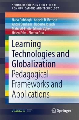Abbildung von Dabbagh / Benson | Learning Technologies and Globalization | 1. Auflage | 2015 | beck-shop.de
