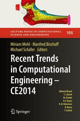 Abbildung von Mehl / Bischoff / Schäfer   Recent Trends in Computational Engineering - CE2014   1st ed. 2015   2015   Optimization, Uncertainty, Par...   105