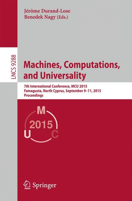 Machines, Computations, and Universality | Durand-Lose / Nagy | 1st ed. 2015, 2015 | Buch (Cover)