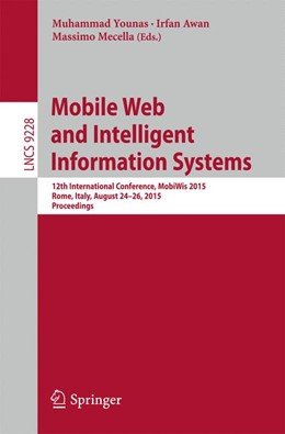 Abbildung von Younas / Awan / Mecella | Mobile Web and Intelligent Information Systems | 1st ed. 2015 | 2015 | 12th International Conference,...