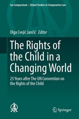 Abbildung von Cvejic Jancic | The Rights of the Child in a Changing World | 1. Auflage | 2015 | 13 | beck-shop.de