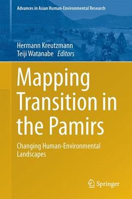 Abbildung von Kreutzmann / Watanabe | Mapping Transition in the Pamirs | 1st ed. 2016 | 2016 | Changing Human-Environmental L...