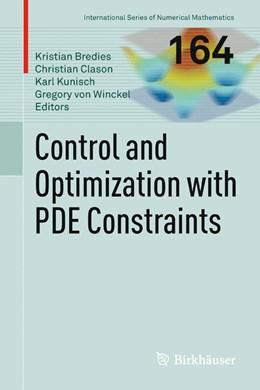 Abbildung von Bredies / Clason / Kunisch / Winckel   Control and Optimization with PDE Constraints   Softcover reprint of the original 1st ed. 2013   2015   164