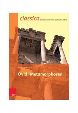 Abbildung von Datené / Kuhlmann | Ovid, Metamorphosen | 1. Auflage | 2015 | beck-shop.de