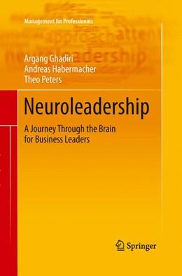 Abbildung von Ghadiri / Habermacher / Peters   Neuroleadership   2012   2015