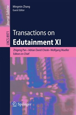 Abbildung von Pan / Cheok | Transactions on Edutainment XI | 1. Auflage | 2015 | 8971 | beck-shop.de