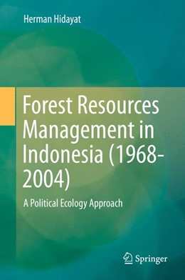 Abbildung von Hidayat | Forest Resources Management in Indonesia (1968-2004) | 1. Auflage | 2016 | beck-shop.de