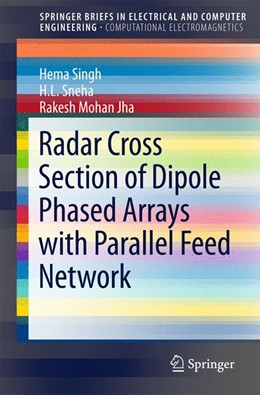 Abbildung von Singh / Sneha | Radar Cross Section of Dipole Phased Arrays with Parallel Feed Network | 1. Auflage | 2015 | beck-shop.de