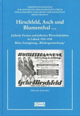 Abbildung von Schreiber | Hirschfeld, Asch und Blumenthal... | 2015 | Jüdische Firmen und jüdisches ...