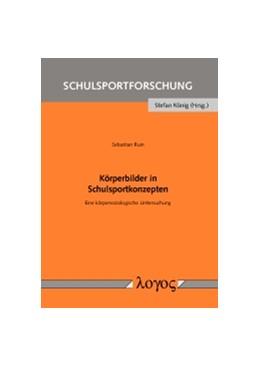 Abbildung von Ruin | Körperbilder in Schulsportkonzepten | 1. Auflage | 2015 | 7 | beck-shop.de