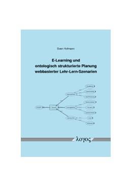 Abbildung von Hofmann | E-Learning und ontologisch strukturierte Planung webbasierter Lehr-Lern-Szenarien | 2015 | Entwicklung eines Leitfadens f...
