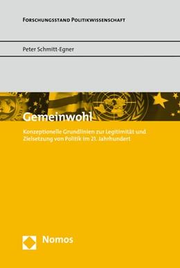 Abbildung von Schmitt-Egner | Gemeinwohl | 2015 | Konzeptionelle Grundlinien zur...