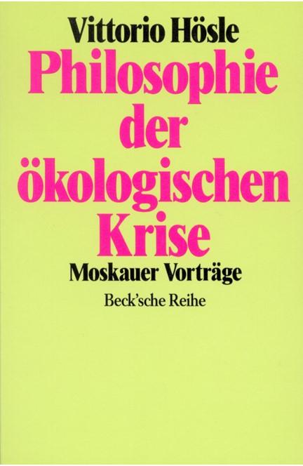 Cover: Vittorio Hösle, Philosophie der ökologischen Krise