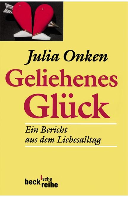 Cover: Julia Onken, Geliehenes Glück