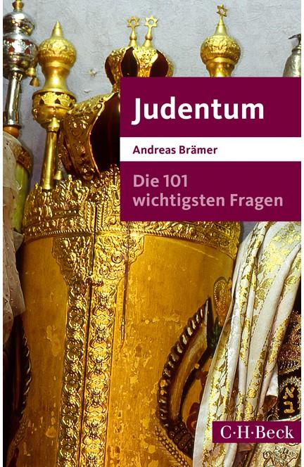 Cover: Andreas Brämer, Die 101 wichtigsten Fragen - Judentum
