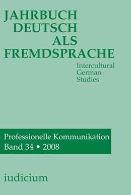 Abbildung von Bogner / Ehlich / Eichinger / Kelletat / Krumm / Michel / Wierlacher | Jahrbuch Deutsch als Fremdsprache | 2009 | Intercultural Geman Studies