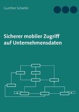 Sicherer mobiler Zugriff auf Unternehmensdaten | Schiefer, 2015 | Buch (Cover)