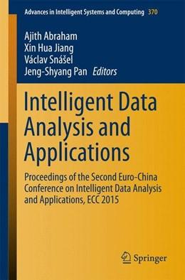 Abbildung von Abraham / Jiang | Intelligent Data Analysis and Applications | 1. Auflage | 2015 | beck-shop.de